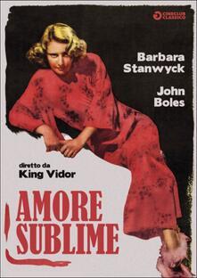 Amore sublime di King Vidor - DVD