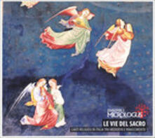 Le Vie Del Sacro - CD Audio