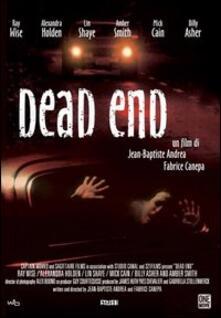Dead End di Jean-Baptiste Andrea,Fabrice Canepa - DVD