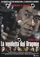 Cover Dvd DVD La vendetta del dragone
