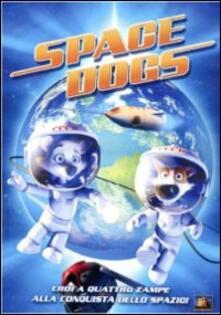 Space Dogs di Inna Evlannikova,Svyatoslav Ushakov - DVD