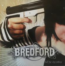 Fall for Everything - CD Audio di Bredford
