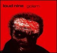 Golem - CD Audio di Loud Nine