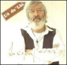L'è de'lbì - CD Audio di Luciano Ravasio