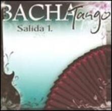 Salida 1 - CD Audio di Bacha Tango