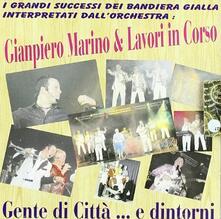 Gente di città.. e dintorni - CD Audio di Giampiero Marino,Lavori in Corso