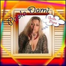 Grido piano - CD Audio di Paola Damì