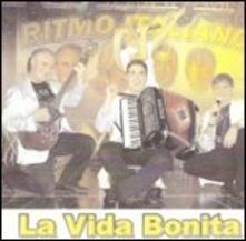 La vida bonita - CD Audio di Ritmo Italiano