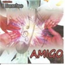 Amigo - CD Audio di Orchestra I Domino