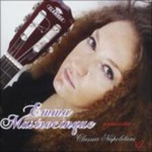 Classici Napoletani vol.1 - CD Audio di Emma