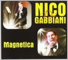Magnetica - CD Audio di Nico dei Gabbiani
