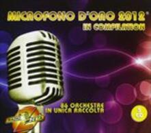 Microfono d'Oro 2012 in Compilation - CD Audio