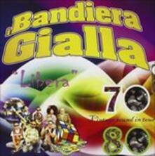 Libera - CD Audio di I Bandiera Gialla