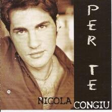 Per te - CD Audio di Nicola Congiu
