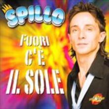 Fuori c'è il sole - CD Audio di Spillo