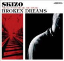 Broken Dreams - CD Audio di DJ Skizo