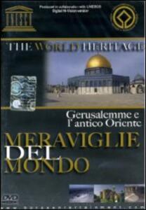Gerusalemme e l'Antico Oriente. Meraviglie del mondo - DVD