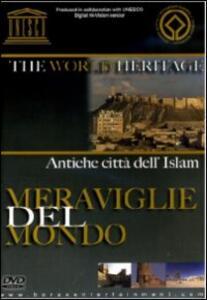 Antiche città dell'Islam. Meraviglie del mondo - DVD