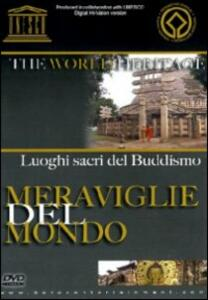 I luoghi sacri del buddismo. Meraviglie del mondo - DVD