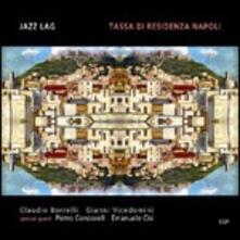 Tassa di residenza Napoli - CD Audio di Jazz Lag