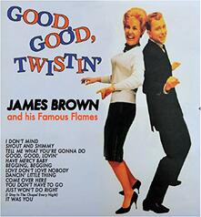 Good, Good, Twistin (180 gr.) - Vinile LP di James Brown