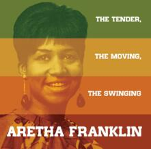 The Tender The Moving The Swinging - Vinile LP di Aretha Franklin