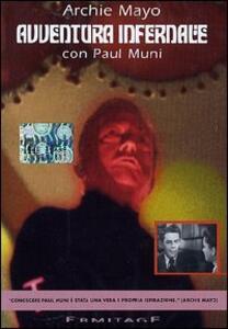 Avventura infernale di Archie Mayo - DVD