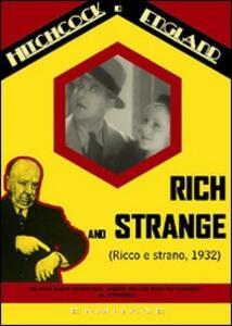 Ricco e strano. Rich and Strange di Alfred Hitchcock - DVD