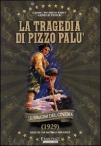 La tragedia di Pizzo Palù di Georg Wilhelm Pabst - DVD