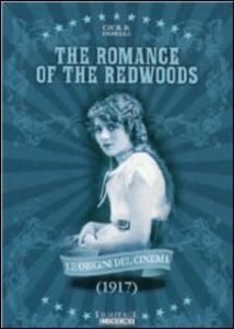 A Romance of the Redwoods di Cecil B. De Mille - DVD