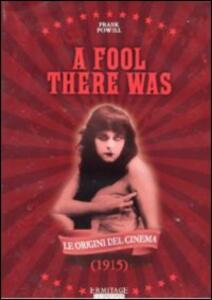La vampira. A Fool There Was di Frank Powell - DVD