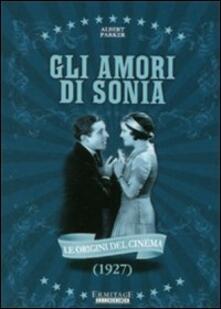 Gli amori di Sonia di Albert Parker - DVD