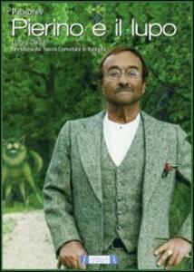 Sergei Prokofiev. Pierino e il Lupo di Lucio Dalla - DVD