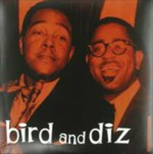 Bird and Diz (180 gr.) - Vinile LP di Dizzy Gillespie,Charlie Parker