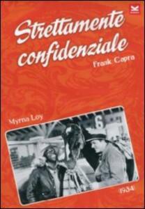 Strettamente confidenziale di Frank Capra - DVD