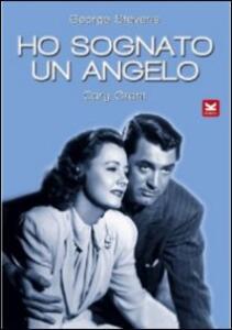 Ho sognato un angelo di George Stevens - DVD