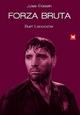 Cover Dvd DVD Forza bruta [1]