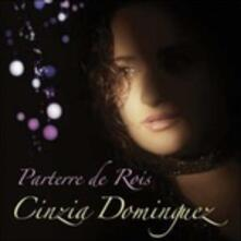 Parterre de rois - CD Audio di Cinzia Dominguez
