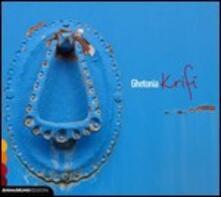 Krifi - CD Audio di Ghetonia