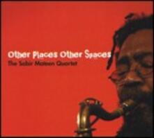 Other Places Other Spaces - CD Audio di Sabir Mateen