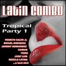 Latin Combo Tropical Party vol.1 - CD Audio