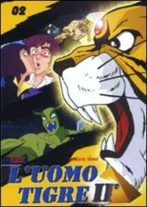 L' uomo tigre II. Vol. 2 di Kozo Morishita - DVD