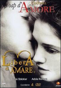 Libera di amare (4 DVD) di Miguel Córcega,Monica Miguel - DVD
