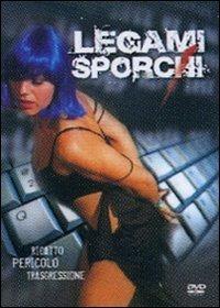 Cover Dvd Legami sporchi