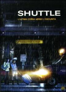 Shuttle di Edward Anderson - DVD