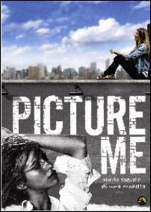 Picture Me. Diario segreto di una fotomodella di Ole Schell,Sara Ziff - DVD