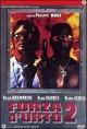 Cover Dvd DVD Forza d'urto 2