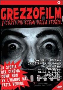 Grezzofilm. I corti più scemi della storia di Andrea Camerini - DVD
