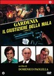 Cover Dvd Gardenia: il giustiziere della mala