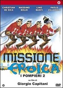 Missione eroica. Pompieri 2 di Giorgio Capitani - DVD